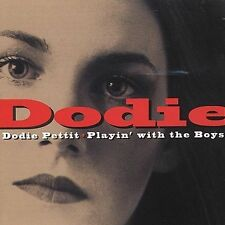 Playing with the Boys by Dodie Pettit (CD, 1998, Landfill)