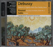 DEBUSSY SATIE & ROUSSEL: ORCHESTRAL WORKS / WALTER WELLER ETC - BBC CD (2008)