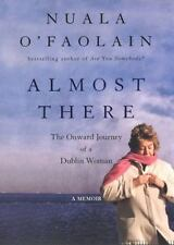 Almost There by Nuala O'Faolain (2003)