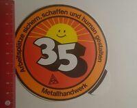 Aufkleber/Sticker: Metallhandwerk Arbeitsplätze sichern IGM (08011710)