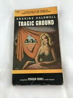 Tragic Ground by Erskine Caldwell  Penguin  Books 661 Vintage paperback 1948