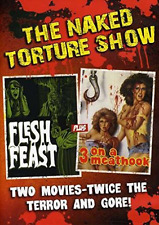 Various-Naked Torture Double Feature (Flesh Feast/ 3 On A Meat Hook)  DVD NEW
