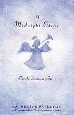 A Midnight Clear: Family Christmas Stories