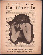 I Love You California 1913 Mary Garden Sheet Music