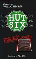 The Hut Six Story Breaking the Enigma Codes by Gordon Welchman 9780947712341