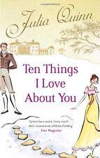 Ten Things I Love About You,Julia Quinn