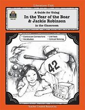 Literature Units: A Guide for Using in the Year of the Boar and Jackie Robinson