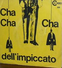 """RIZ SAMARITANO CHA CHA CHA DELL'IMPICCATO  7"""" ITALY 1961 TANGO BUGIARDO"""