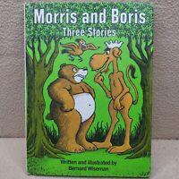 1974 MORRIS AND BORIS THREE STORIES By Bernard Wiseman Weekly Reader Book Club