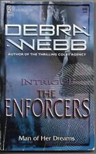 The Enforcers Man Of Her Dreams Debra Webb Harlequin Intrigue 849 2005