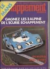 ECHAPPEMENT ; N°44  juin  1972 : essais Alpine 1800 groupe 5 / Alpine A 310
