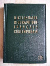 DICTIONNAIRE BIOGRAPHIQUE FRANCAIS CONTEMPORAIN 1950 PHAROS TRES BON ETAT