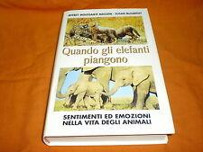 Jeffrey Moussaieff Masson – Susan McCarthy, Quando gli elefanti piangono,