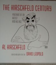 The Hirschfeld Century : Portrait of an Artist and His Age by Al Hirschfeld- NEW