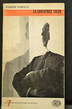 Eugene Ionesco, LA CANTATRICE CALVA, Einaudi, 1963.