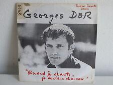 GEORGES DOR Quand je chante .. je deviens chanson 66951