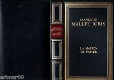 La maison de papier / Françoise MALLET JORIS // Mémoires // Confidences