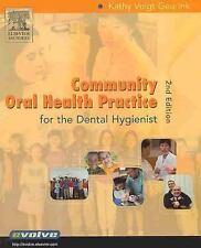 Community Oral Health Practice for the Dental Hygienist (Geurink, Communuity Ora