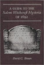 MASSACHUSETTS Guide to SALEM WITCHCRAFT HYSTERIA of 1692, David Brown 1984 papbk