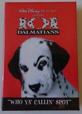 Disney Button 101 Dalmatians Who Ya' Callin' Spot Flat Back
