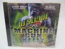 DJ Slique ♫ Machine Gun Kelly ♫ Rare CD ♫ NEW / Sealed