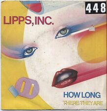 "LIPPS, INC. - How long - VINYL 7"" 45 LP ITALY 1980 VG+ COVER VG- CONDITION"