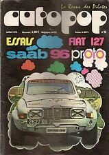 AUTOPOP 13 1972 ESSAI SAAB 96 PROTO FIAT 127 GRAND PRIX DE LA CHATRE