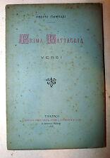 POESIA - Oreste Carozzi: Prima Battaglia - Versi 1881 Paravia con DEDICA AUTORE