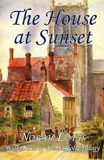 HOUSE AT SUNSET (Suffolk Trilogy) Norah Lofts