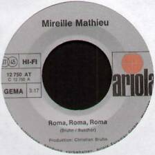 "MIREILLE MATHIEU~ROMA, ROMA, ROMA / MON PERE (FUR MAINEN VATER)~1973 GERMAN 7"""