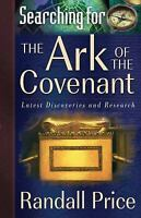 Searching for the Ark of the Covenant : Latest Discoveries and Research