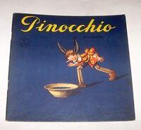 Libri ragazzi Collodi Pinocchio Illustrato Orsi disegni rilievo Albo n° 6 - 1946