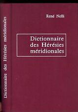 DICTIONNAIRE DES HERESIES MERIDIONALES. RENE NELLI