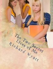 The Two Secret Lives of Me : My Life As a Male, My Life As a Female by...