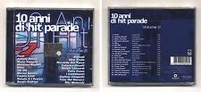 Cd 10 ANNI DI HIT PARADE Volume 2 - NUOVO sigillato 2002 Pooh Mina Patty Pravo