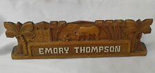"""Antique / Vintage Wood Carved Desk Nameplate """"Emory Thompson"""""""