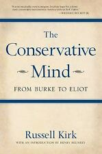 The Conservative Mind: From Burke to Eliot, Russell Kirk, Good Book