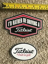 Titleist Stickers - I'd Rather Be Driving. and #1 Ball.