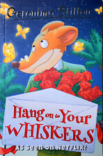 Brand New Geronimo Stilton: Hang on to Your Whiskers by Geronimo Stilton
