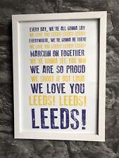 Leeds United Football Club Lyrics Anthem Print Picture Gift