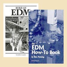 Build an EDM Machine (2 Book Set) / Electrical Discharge Machining