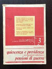 QUISCENZA E PREVIDENZA DEI DIPENDENTI DELLO STATO E PENSIONI DI GUERRA