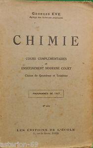 CHIMIE QUATRIEME TROISIEME PROGRAMME 1947 GEORGES EVE