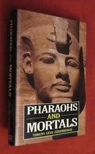 Pharaohs and Mortals by Torgny Save-Soderbergh (1996, HCDJ) LN