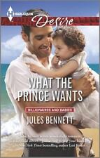 What the Prince Wants (Billionaires and Babies)