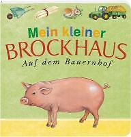 Seelig, Renate - Mein kleiner Brockhaus. Auf dem Bauernhof /4