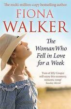 The Woman Who Fell in Love for a Week By Fiona Walker Paperback FREE Shipping
