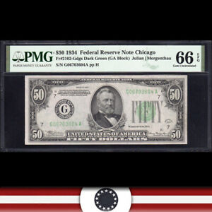 1934 $50 CHICAGO FRN Federal Reserve Note  PMG 66 EPQ  Fr 2102-Gdgs G06703604A