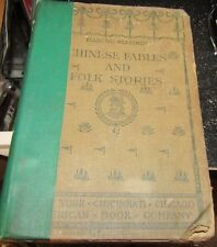 USED ECLECTIC READINGS  Chinese Fables And Folk Stories 1908 by Mary Hayes Davis