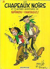 BD - SPIROU ET FANTASIO N° 3 : LES CHAPEAUX NOIRS ( 1985 )